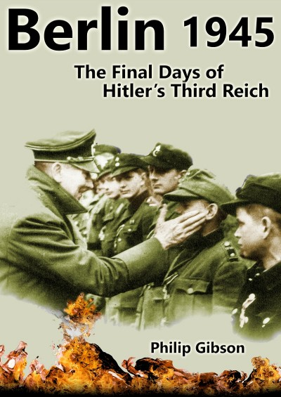 #Berlin45: The Final days of Hitler's Third Reich