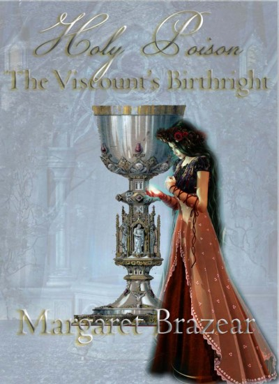 Holy Poison Book Three - The Viscount's Birthright