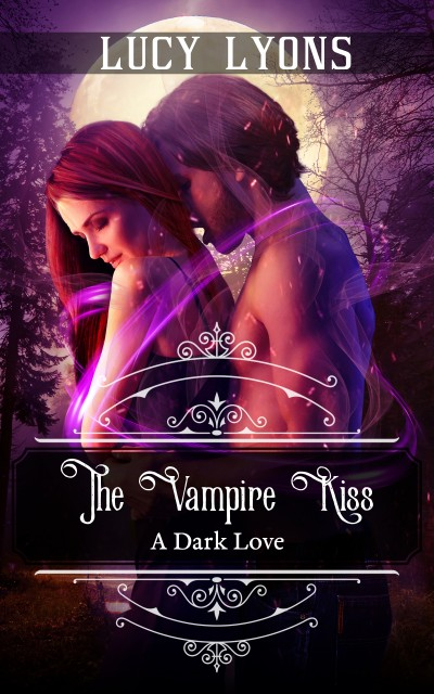 The Vampire Kiss - A Dark Love