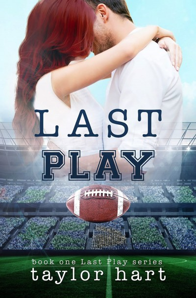 Last Play: Book 1 Last Play Sweet Romance Series