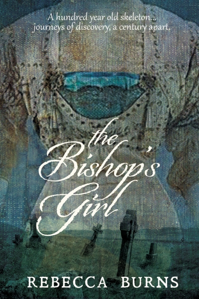 The Bishop's Girl, by Rebecca Burns (sample)