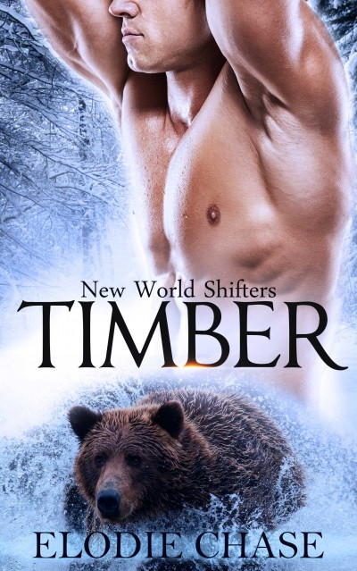 Timber - New World Shifters - Book 1