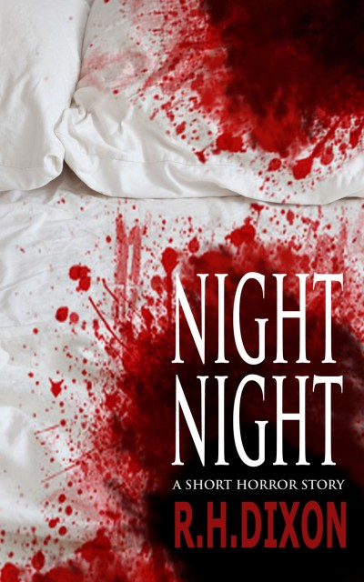 Night Night (A Short Horror Story)