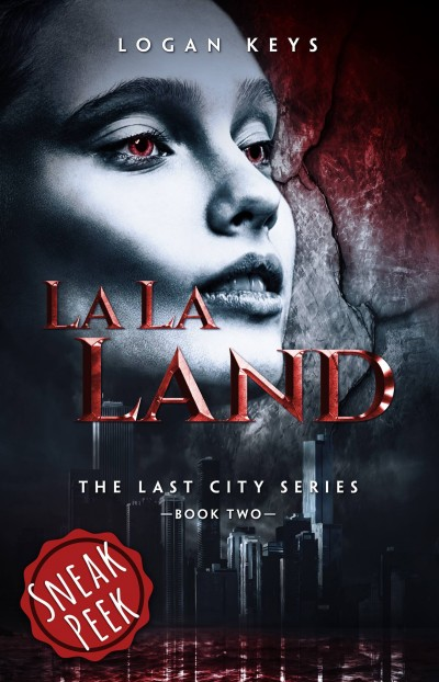 La La Land (Preview) (The Last City Series)