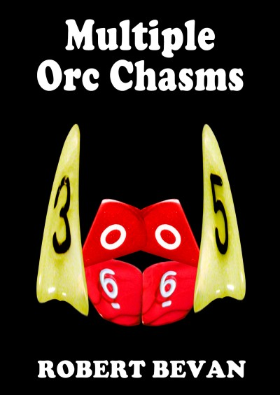 Multiple Orc Chasms