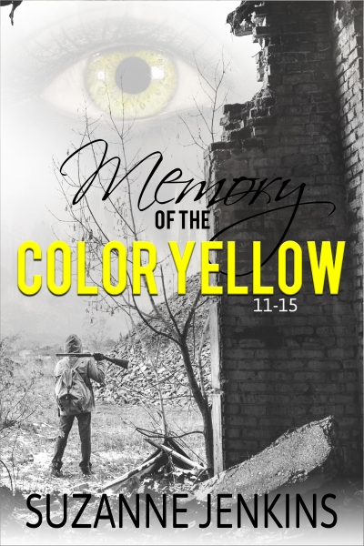 Memory of the Color Yellow  Volume Three - 11-15