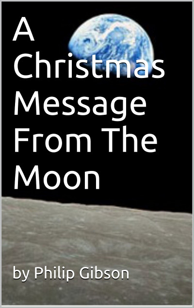 A Christmas Message from the Moon