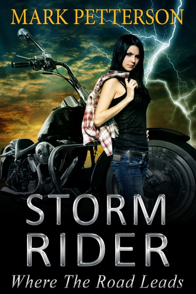 Storm Rider: Where The Road Leads