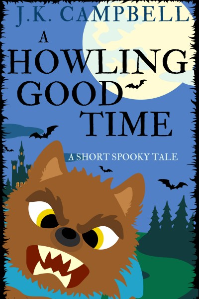 A HOWLING GOOD TIME