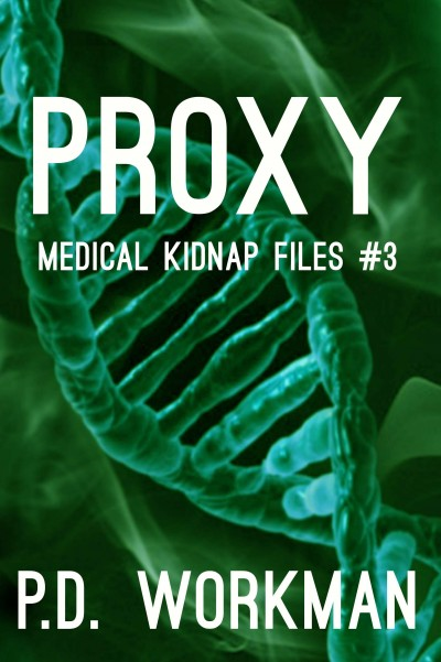 Proxy (Medical Kidnap Files #3) (preview)
