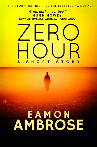 Zero Hour: A Short Story: Zero Hour Series Part 1