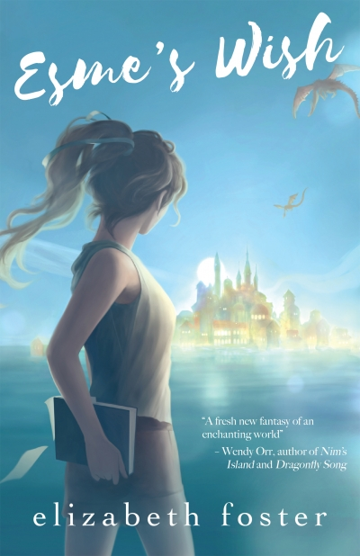 Esme's Wish, by Elizabeth Foster (sample)
