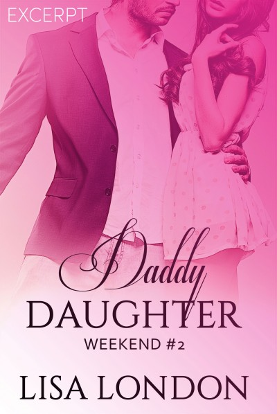 EXCERPT: Daddy Daughter Weekend #2