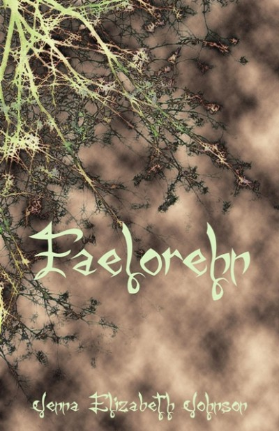 Faelorehn - Book One of the Otherworld Trilogy