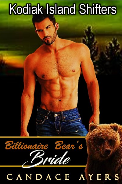 Kodiak Island Shifters: Billionaire Bear's Bride