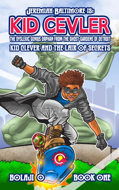 Kid Clever & the Lair of Secrets.