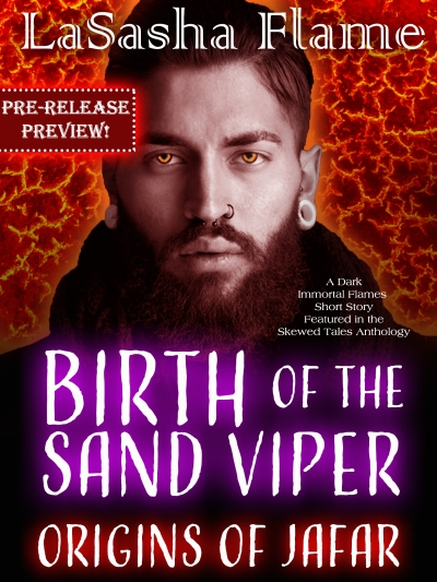 Birth of the Sand Viper: Origins of Jafar by LaSasha Flame