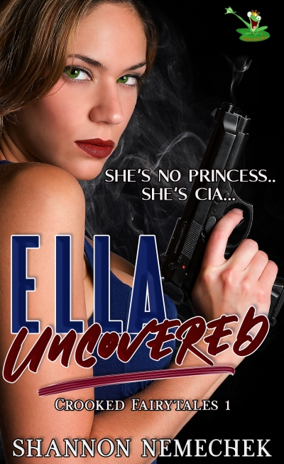 Ella Uncovered (Crooked Fairy Tales Book 1)
