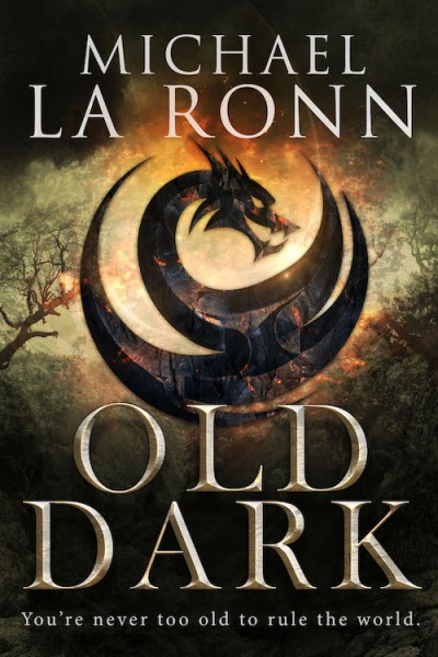 Old Dark (The Last Dragon Lord Book 1)