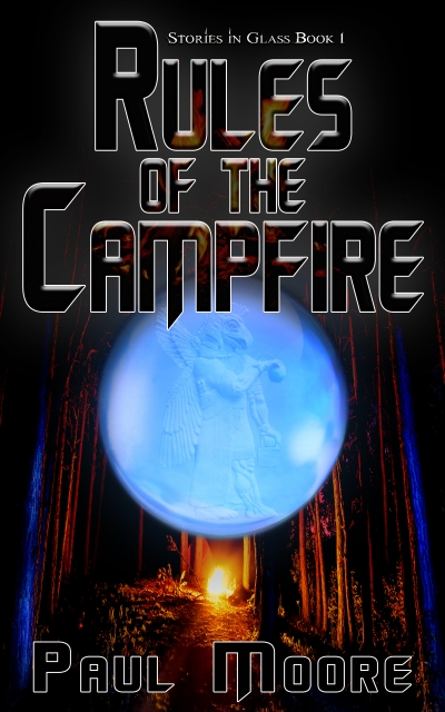 Rules of the Campfire (Stories in Glass #1)