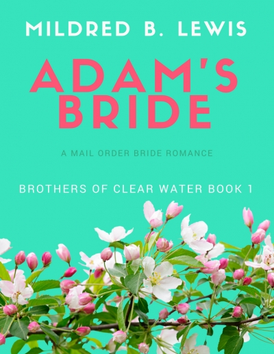 Adam's Bride (A Brothers of Clear Water Romance)