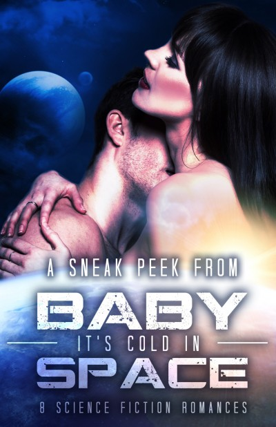 The Solar Express (A Novella) + The Prologue from Unchained Memory: Sneak Peak from Baby It's Cold in Space