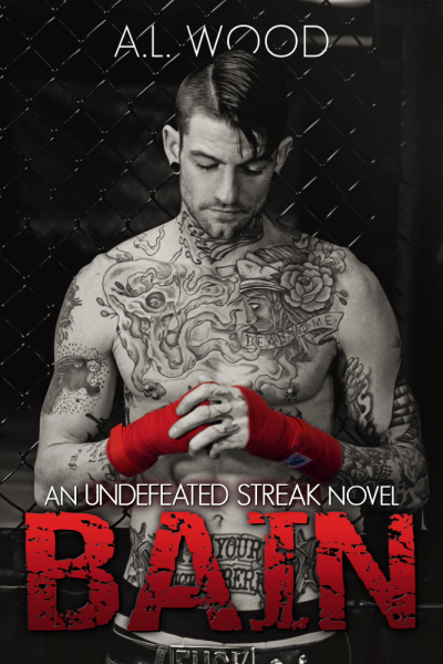 BAIN: An Undefeated Streak Novel