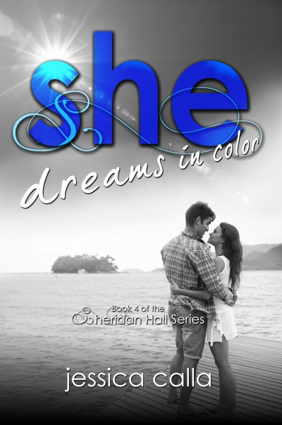 SHE DREAMS IN COLOR (Sheridan Hall #4) ARC