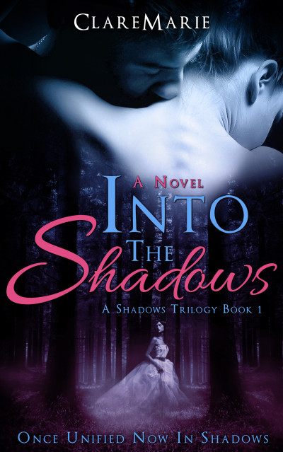 Into The Shadows: The Shadows Trilogy, Book 1