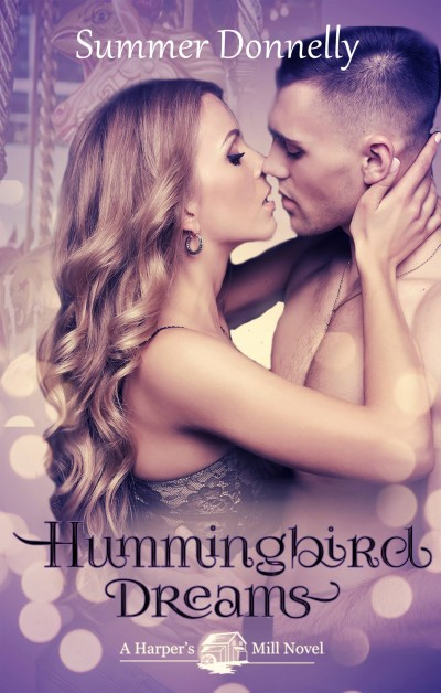 Hummingbird Dreams (A Sneak Peek)