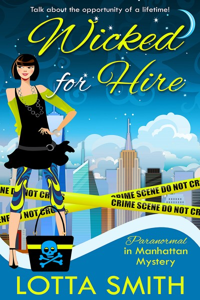 Wicked for Hire: Paranormal in Manhattan Mystery Book 1