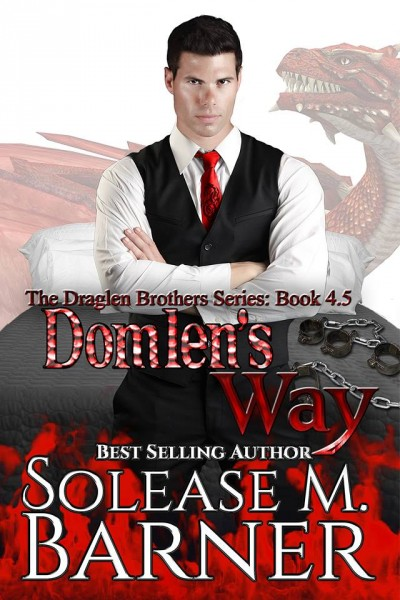 Domlen's Way-A Draglen's Brothers Novella