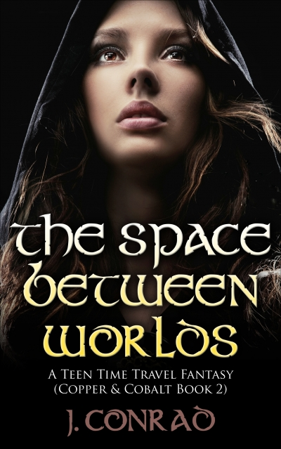 The Space Between Worlds (Copper & Cobalt #2)