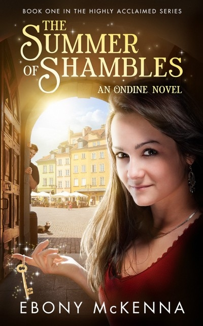 The Summer of Shambles - Ondine Book #1 (full and complete novel with no cliffhangers)