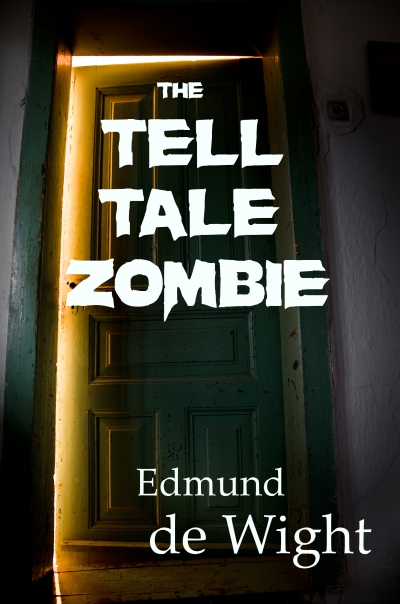 The Tell Tale Zombie