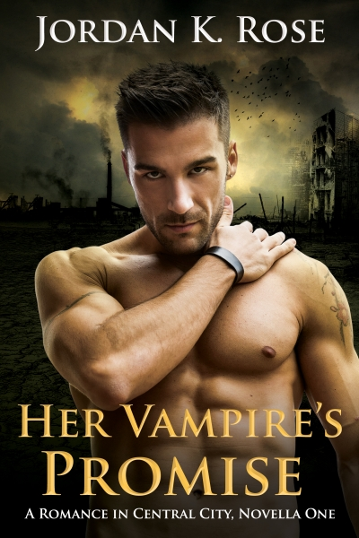 Her Vampire's Promise, Romance In Central City, Book 1