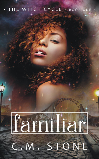 Familiar: The Witch Cycle Book One