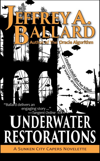 Underwater Restorations: A Sunken City Capers Novelette