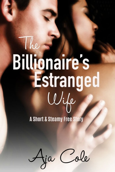 The Billionaire's Estranged Wife