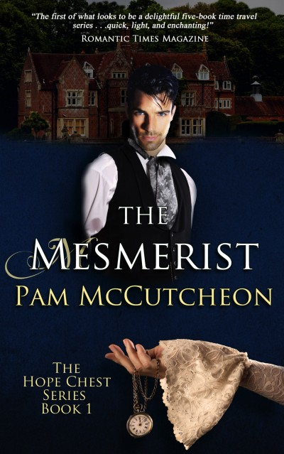 The Mesmerist: Hope Chest Victorian Time Travel Romance Series, Book 1