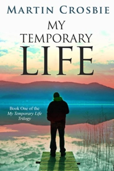My Temporary Life (Preview) - Book One of the My Temporary Life Trilogy