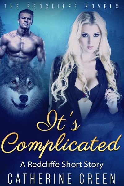 It's Complicated (A Redcliffe Short Story)