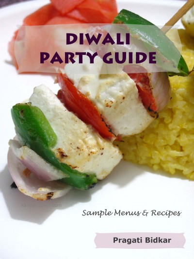Diwali Party Guide - Sample Indian Menus and Recipes for Holiday Entertaining