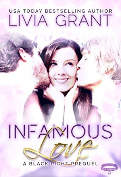 Infamous Love, A Black Light Prequel