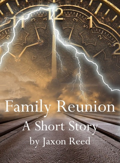 Family Reunion: A Short Story