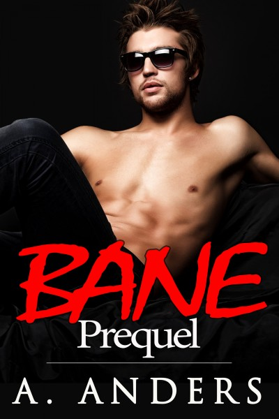 Bane: Prequel (An M/M/F Bisexual Erotic Romance)