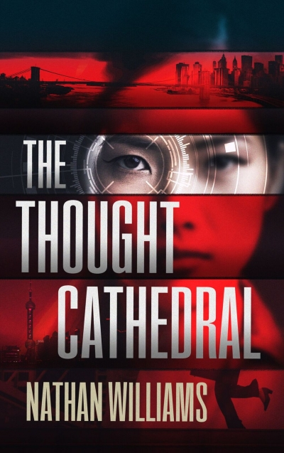 The Thought Cathedral:  A Novel
