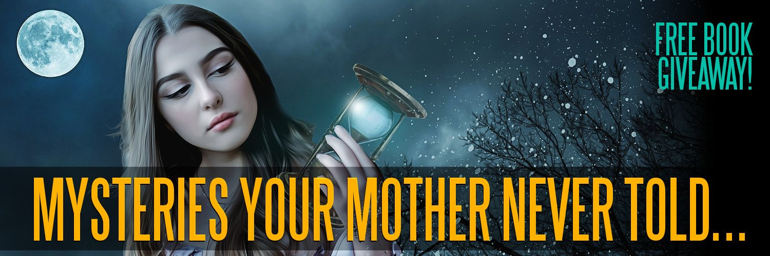 Mysteries Your Mother Never Told You - Free Book Giveaway