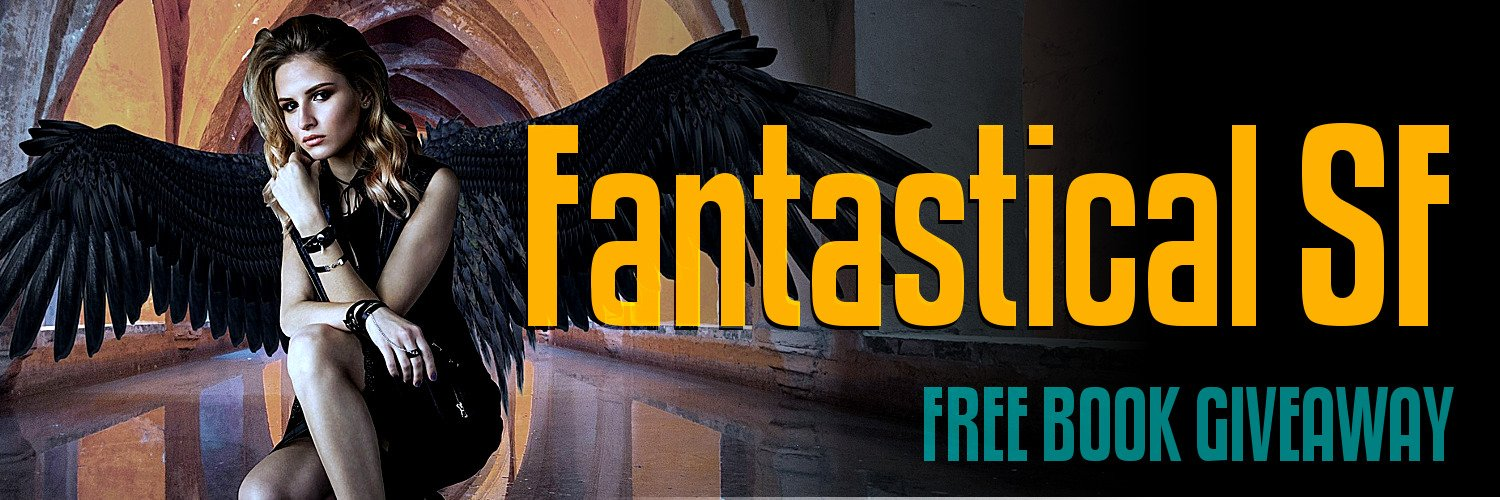 Fantastical SF - Free Book Giveaway for Fantasy and Science Fiction
