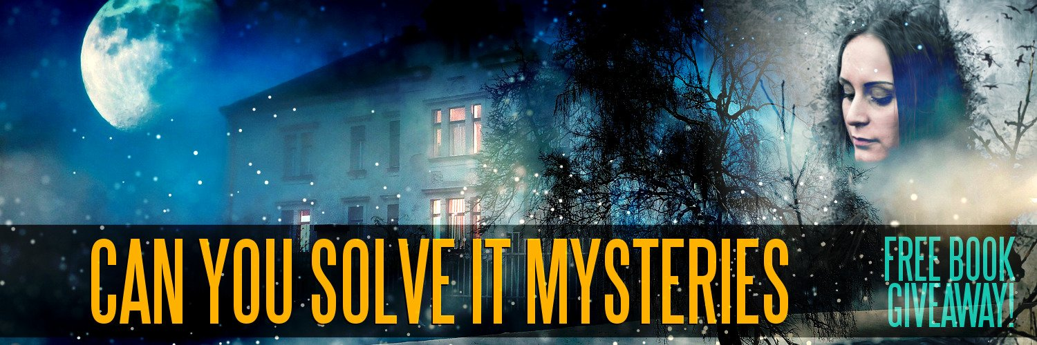 Can You Solve It Mysteries - Free Book GIveaway for Mysteries and Detective Novels